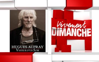 Chroniques Vivement Dimanche du 22/09/2019