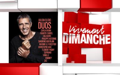 Chroniques Vivement Dimanche du 15/12/2019 Julien Clerc