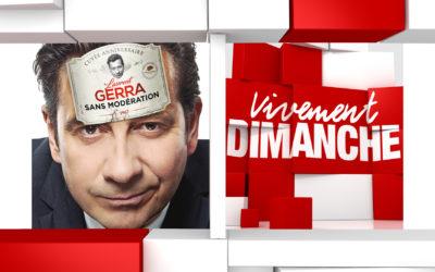 Actus Vivement Dimanche Laurent Gerra  Rediff.