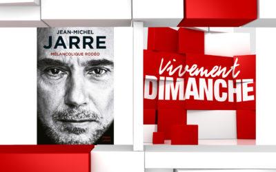 Chroniques Vivement Dimanche du 13/10/2019 Jean-Michel Jarre