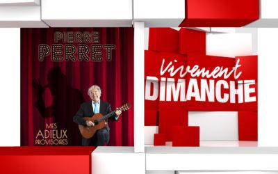 Actus Vivement Dimanche 76 Pierre Perret