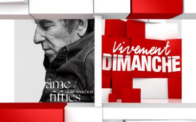 Chroniques Vivement Dimanche du 27/10/2019 Alain Souchon